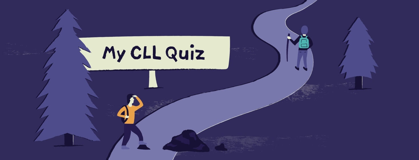 A person staring down a path through the woods with a sign reading My CLL Quiz.