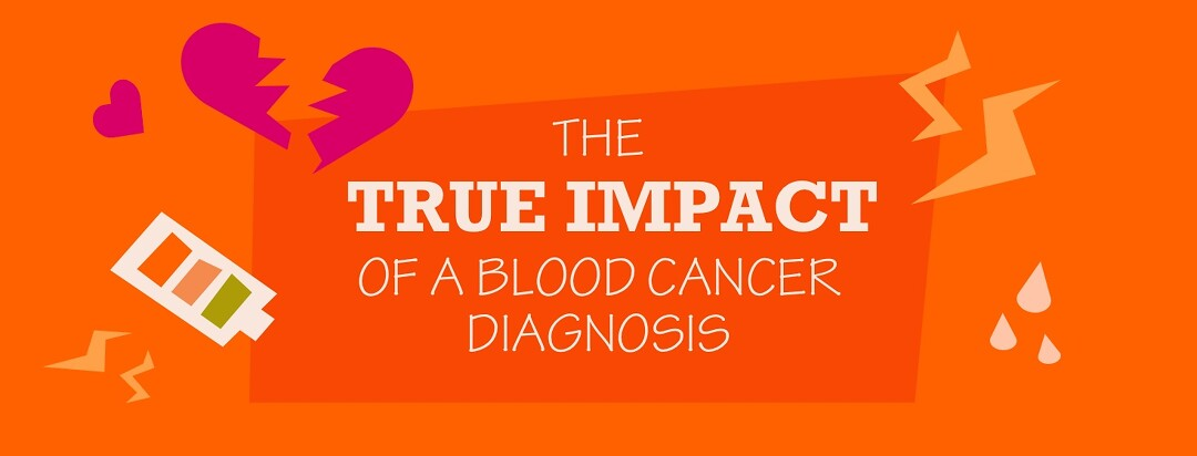 The true impact of a blood cancer diagnosis